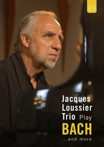 Play Bach...And More, Jacques Trio Loussier