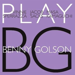 Play Benny Golson, Vinnie Sperrazza, Jacob Sacks, Masa Kamaguchi