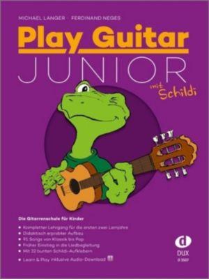 Play Guitar Junior, mit Schildi, m. Audio-CD, Michael Langer, Ferdinand Neges