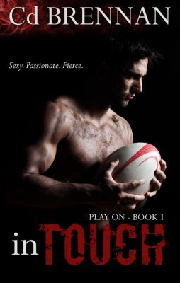 Play On: In Touch (Play On, #1), Cd Brennan