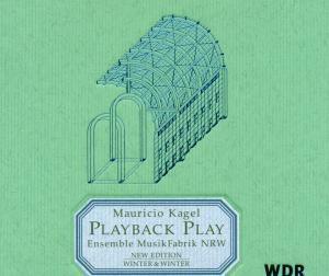 Playback Play, Mauricio Kagel