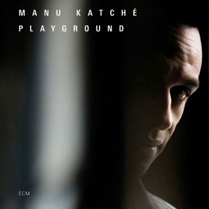 Playground, Manu Katché