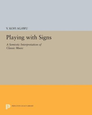 Playing with Signs, V. Kofi Agawu