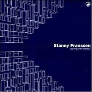 Playing With The Blox, Stanny Franssen