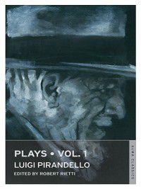 Plays: Vol 1, Luigi Pirandello