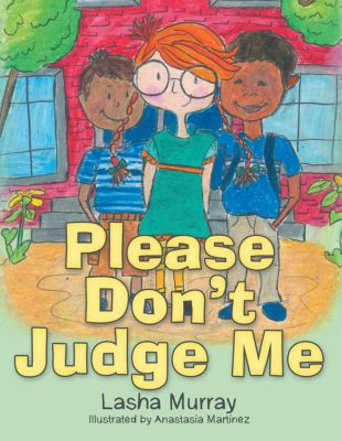 Please Don'T Judge Me, Lasha Murray