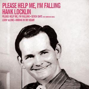 Please Help Me I'M Falling, Hank Locklin