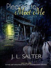Pleased to Meet Me, J. L. Salter