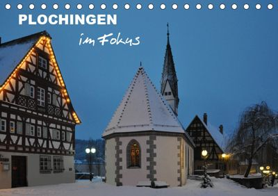 Plochingen im Fokus (Tischkalender 2019 DIN A5 quer), Klaus-Peter Huschka
