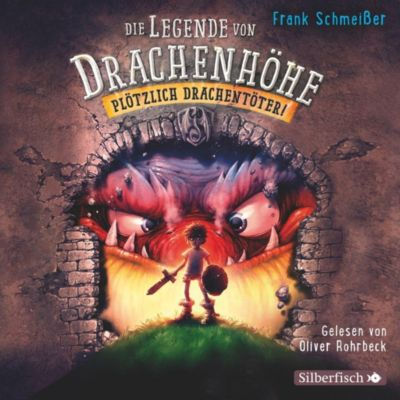 Plötzlich Drachentöter!, 3 Audio-CDs, Frank Schmeißer