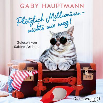 Plötzlich Millionärin – nichts wie weg!, Gaby Hauptmann