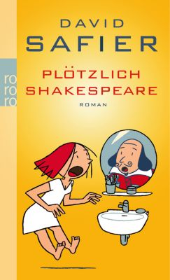 Plötzlich Shakespeare, David Safier