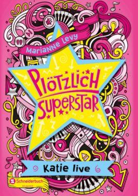 Plötzlich Superstar, Band 02, Marianne Levy