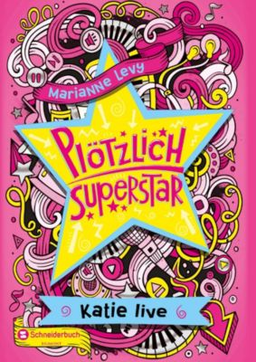 Plötzlich Superstar, Band 02, Marianne Levy