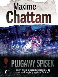Plugawy spisek, Maxime Chattam