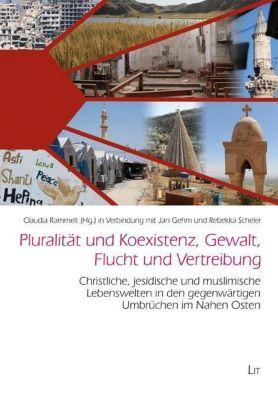 Pluralität und Koexistenz, Gewalt, Flucht und Vertreibung