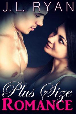 Plus Size Romance, J.L. Ryan