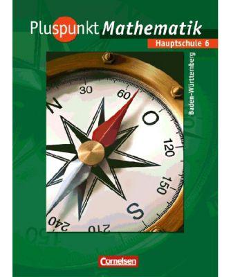 Pluspunkt Mathematik, Ausgabe Hauptschule Baden-Württemberg: Bd.6 10. Schuljahr, Werkrealschule, Schülerbuch