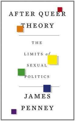 Pluto Press: After Queer Theory, James Penney