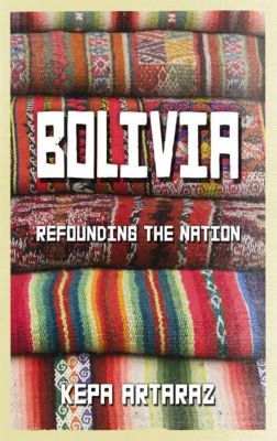 Pluto Press: Bolivia, Kepa Artaraz
