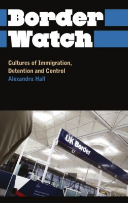 Pluto Press: Border Watch, Alexandra Hall