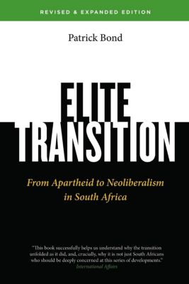 Pluto Press: Elite Transition - Revised and Expanded Edition, Patrick Bond