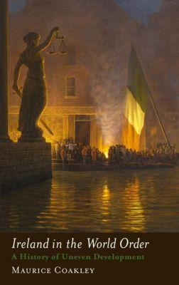 Pluto Press: Ireland in the World Order, Maurice Coakley