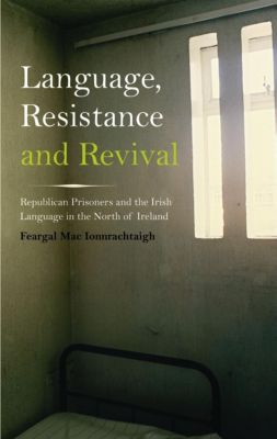 Pluto Press: Language, Resistance and Revival, Feargal Mac Ionnrachtaigh