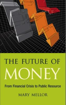 Pluto Press: The Future of Money, Mary Mellor