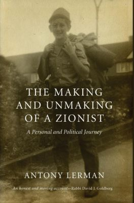 Pluto Press: The Making and Unmaking of a Zionist, Antony Lerman