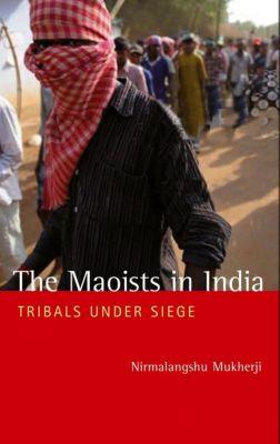 Pluto Press: The Maoists in India, Nirmalangshu Mukherji