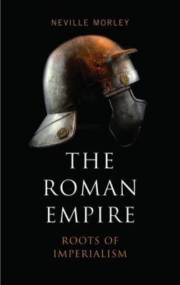 Pluto Press: The Roman Empire, Neville Morley