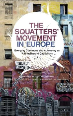 Pluto Press: The Squatters' Movement in Europe, Squatting Europe Kollective