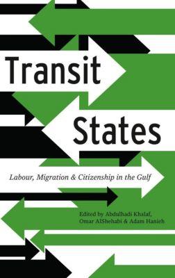 Pluto Press: Transit States, Omar Alshehabi, Adam Hanieh, Abdulhadi Khalaf