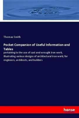 Pocket Companion of Useful Information and Tables, Thomas Smith