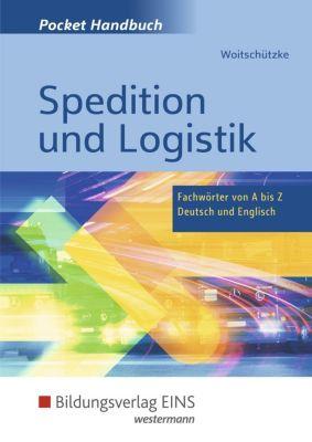 Pocket-Handbuch Spedition und Logistik - Claus-Peter Woitschützke |