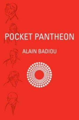 Pocket Pantheon, Alain Badiou