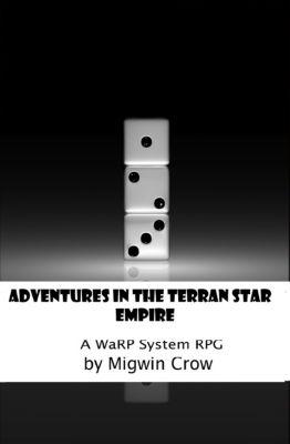 Pocket Sized Adventures Plus: Adventures in the Terran Star Empire, Migwin Crow
