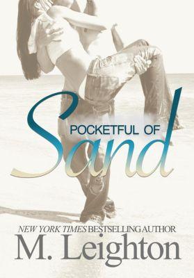Pocketful of Sand, M. Leighton