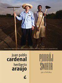 Podbój świata po chińsku, Juan Pablo Cardenal, Heriberto Araújo
