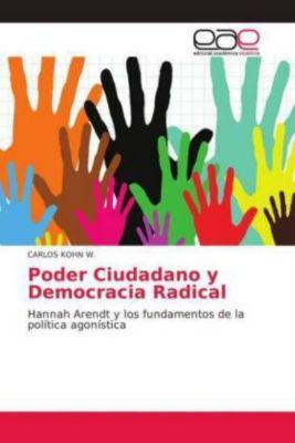 Poder Ciudadano y Democracia Radical, CARLOS KOHN W.