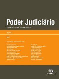 Poder Judiciário--Orçamento, Gestão e Políticas Públicas  Volume 1, José Mauricio Conti