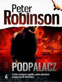 Podpalacz, Peter Robinson
