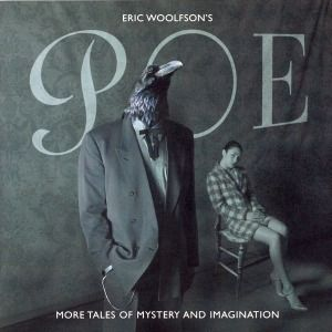 Poe - More Tales Of Mystery & Imagination, Eric Woolfson