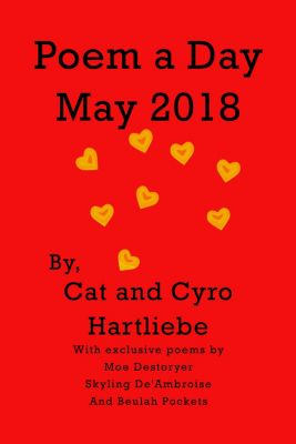 Poem a Day May 2018, Cat Hartliebe