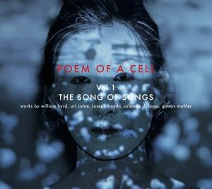 Poem Of A Cell Vol.1-The Song Of Songs, Diverse Interpreten