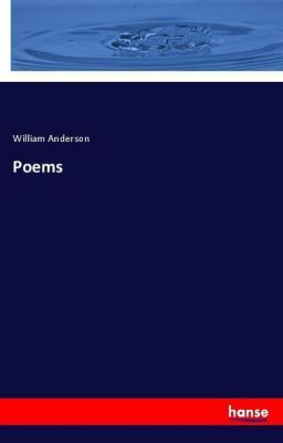 Poems, William Anderson