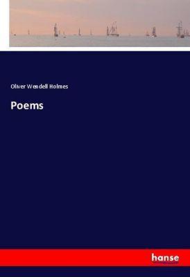 Poems, Oliver Wendell Holmes
