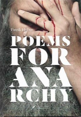 Poems for anarchy, 3 Teile - Patrik Huber |