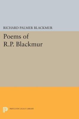 Poems of R.P. Blackmur, Richard Palmer Blackmur